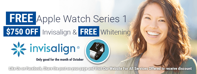 Free Apple WAtch Series 1 750 dollars off Invisalign and free whitening